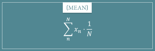 The formula for the statistical measure of central tendency called mean