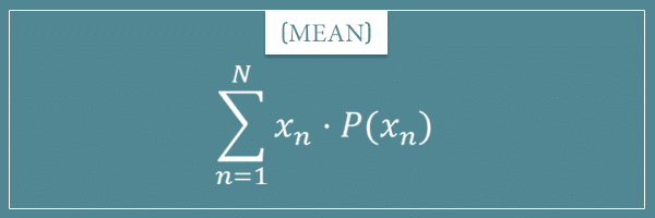 The formula for the statistical measure of central tendency called mean for discrete probability distributions