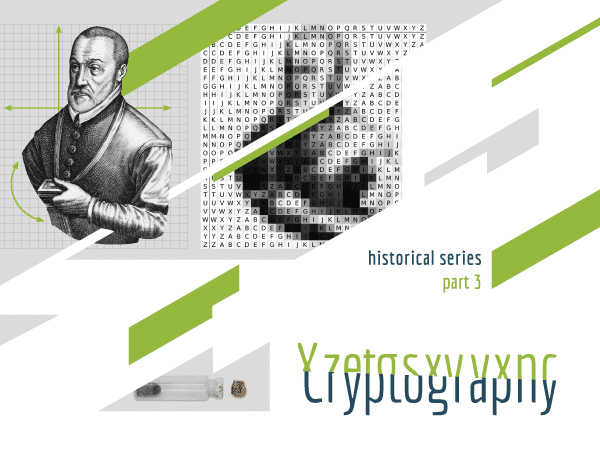 Cryptography, historical series, part 3 (Vigenère portrait in the background)