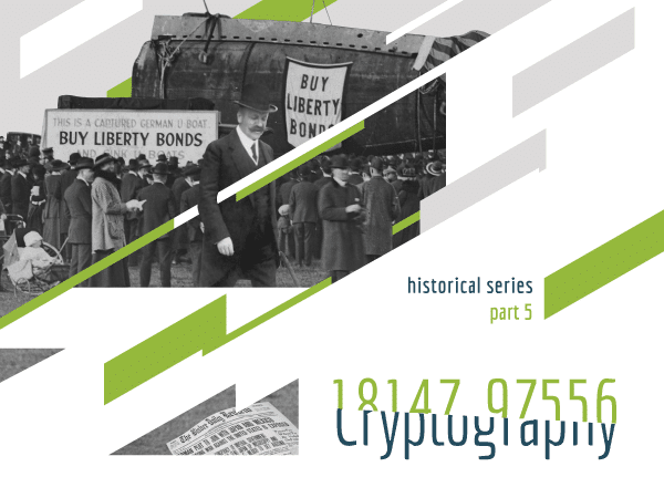 Cryptography, historical series, part 5 (Arthur Zimmerman and a captured German U-boat in the background)